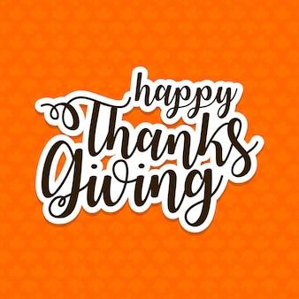 Affiche typographique dessinée à la main tirée par thanksgiving.