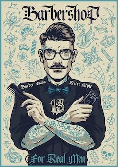Affiche vintage de salon de coiffure avec un coiffeur moustachu élégant dans des verres tenant un peigne et une tondeuse à cheveux sur les tatouages