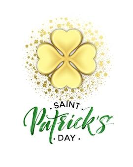 Affiche de voeux happy saint patricks day avec texte de lettrage et feuilles de trèfle à paillettes dorées. illustration