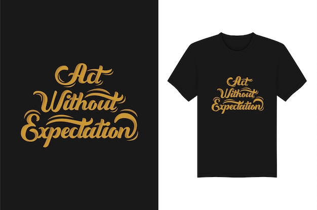 Agissez sans attente lettrage typographie t-shirt apparel design