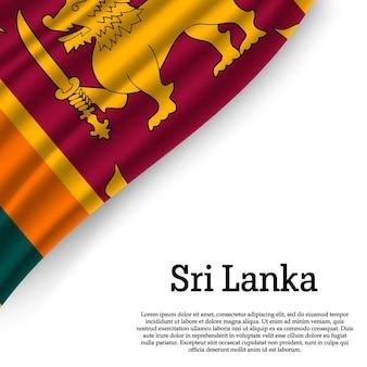 Agitant le drapeau du sri lanka sur blanc