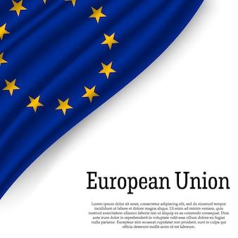 Agitant le drapeau de l'union européenne sur blanc