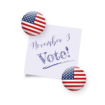 Aimants ronds avec le drapeau national des états-unis tenant un rappel avec le texte du jour du vote du 3 novembre.