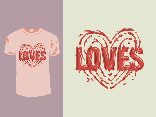 Aime la conception de t-shirt de la saint-valentin qui saigne