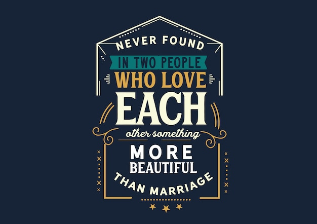 Aimer plus beau que le mariage