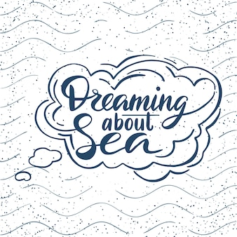 Alésage sur l'affiche de typographie dessinée à la main de la mer