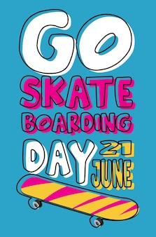 Allez skateboarding day le 21 juin bannière dans un style coloré