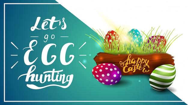 Allons à la chasse aux œufs, modèle de carte postale avec lettrage