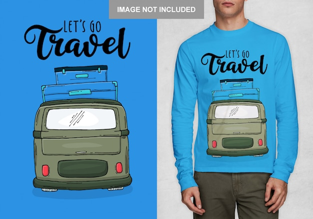 Allons voyager. typographie design pour t-shirt