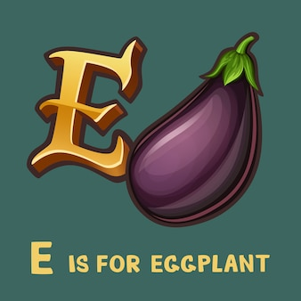 Alphabet enfants lettre e et aubergine