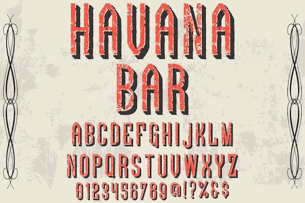 Alphabet de police script typeface handcrafted handwritten havana bar