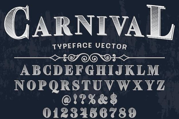 Alphabet de polices script typeface carnaval manuscrit artisanal
