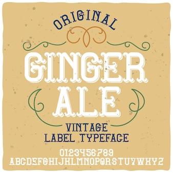Alphabet vintage et police d'étiquette nommée ginger ale.
