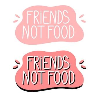 Les amis ne sont pas des lettres de nourriture dans une bulle rose illustration vectorielle sur le thème du véganisme