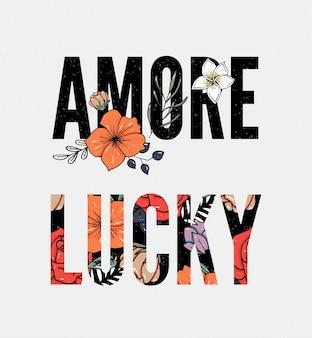 Amore lucky slogan. dessin à main levée.