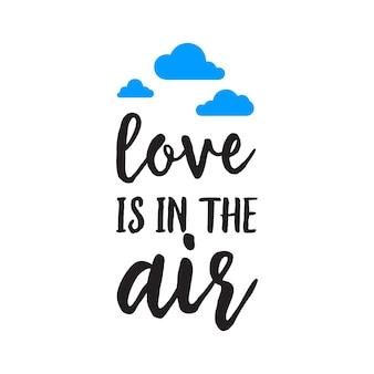 L'amour est dans l'air inscription
