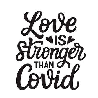 L'amour est plus fort que le covid, le lettrage