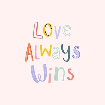L'amour gagne la police de typographie doodle