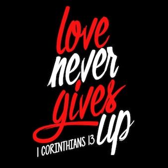 L'amour ne renonce jamais