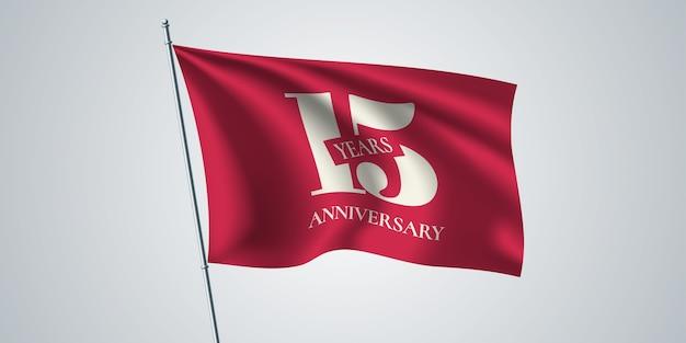 Anniversaire de quinze ans, drapeau tissage
