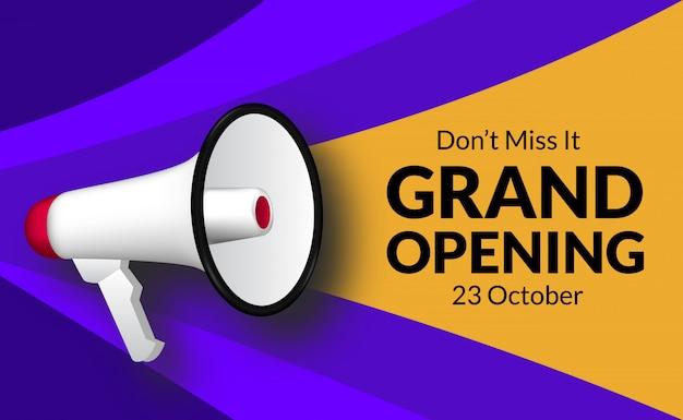 Annonce grande ouverture avec haut-parleur mégaphone. modèle de bannière de marketing flayer pour la cérémonie d'ouverture des entreprises.