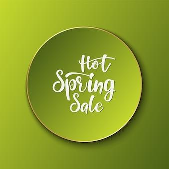 Annonce lettrage bannière hot spring sale
