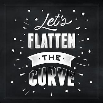 Aplatissons le lettrage de la courbe