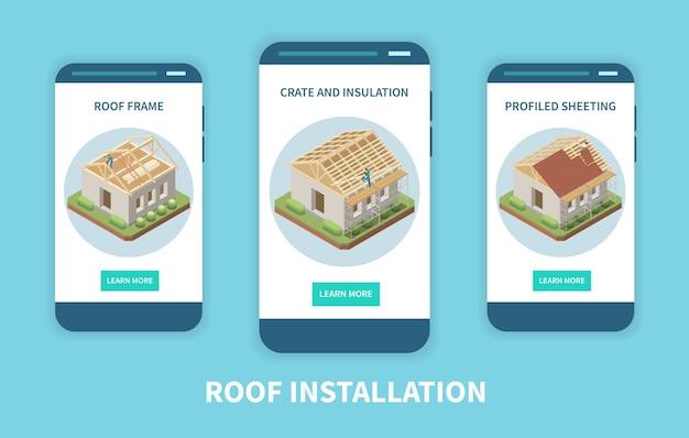 Application d'installation de toit 3 écrans de smartphone isométriques avec feuille de profilé d'isolation de construction à ossature en bois