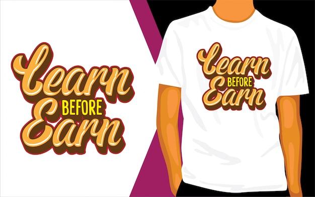 Apprenez avant de gagner la conception de lettrage pour t-shirt