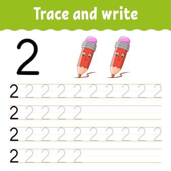 Apprenez les nombres. trace et écrit. retour à l'école. pratique de l'écriture manuscrite.