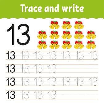 Apprenez les nombres. trace et écrit.