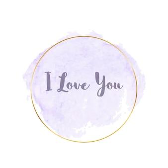 Aquarelle de coup de pinceau violet pastel avec des cadres polygonaux dorés et du texte - je t'aime
