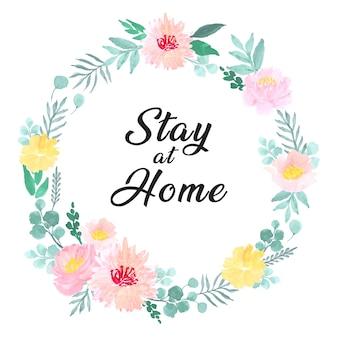 Aquarelle de couronne florale avec signe de rester à la maison