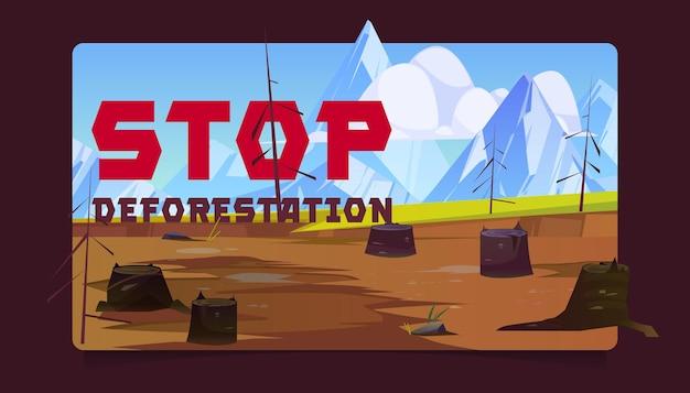 Arrêter les souches d'arbres de bannière de dessin animé de déforestation