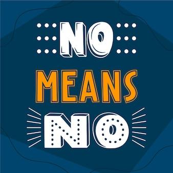 Arrêtez l'abus ne signifie aucun lettrage