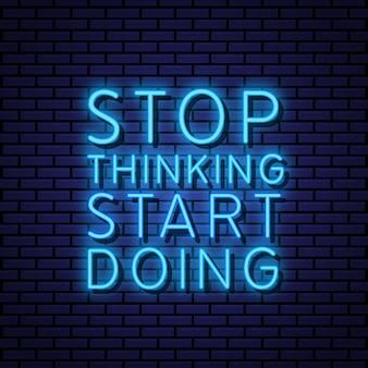 Arrêtez de commencer à faire du style néon signe