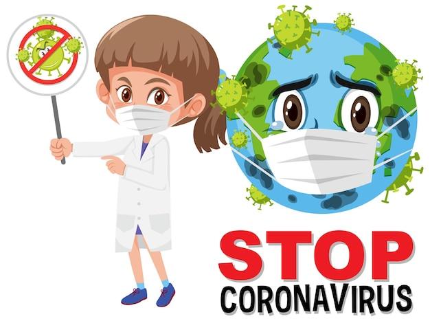 Arrêtez le logo du coronavirus avec la terre portant le personnage de dessin animé de masque et le médecin tenant le signe d'arrêt du coronavirus