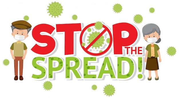 Arrêtez de propager le virus chez les personnes âgées
