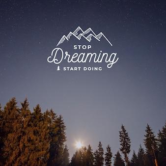 Arrêtez de rêver et commencez à faire un devis