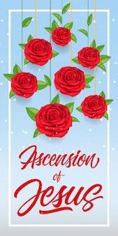 Ascension de jésus lettrage avec roses