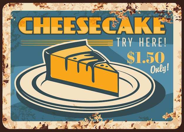 Assiette en métal rouillé de gâteau au fromage, gâteau de confiserie, pâtisserie ou dessert de boulangerie