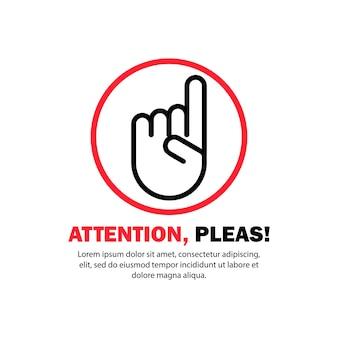 Attention, s'il vous plaît. doigt pointé. nouvelle idée. vecteur sur fond blanc isolé. eps 10.