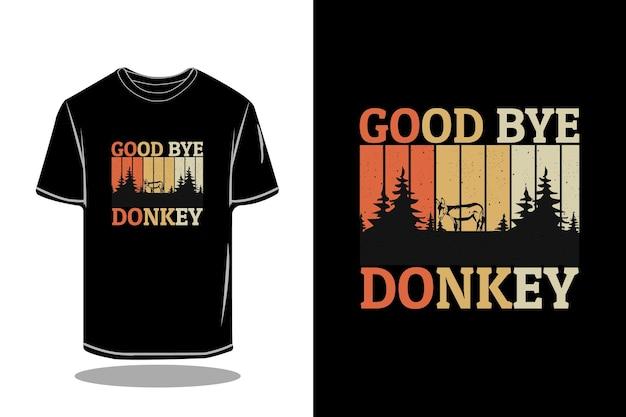 Au revoir conception de maquette de t-shirt rétro silhouette âne