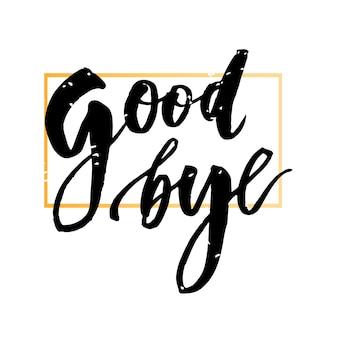 Au revoir lettrage calligraphie phrase bye gold