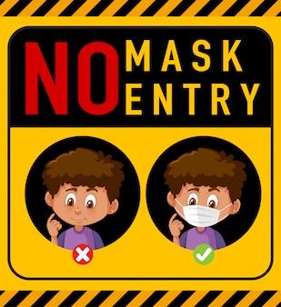 Aucun signe d'avertissement d'entrée de masque avec personnage de dessin animé