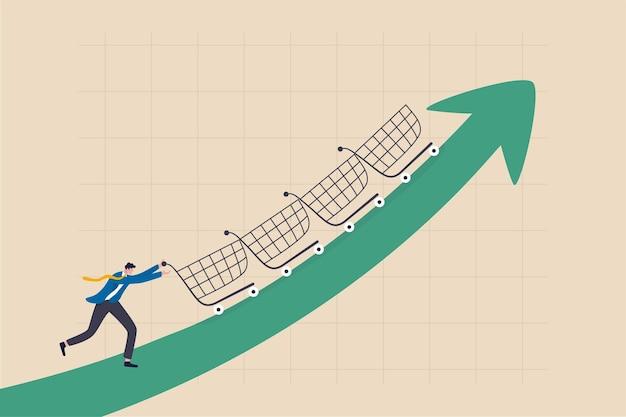 Augmenter les ventes ou les bénéfices, la croissance du pouvoir d'achat ou le consommateur dépensant plus d'argent