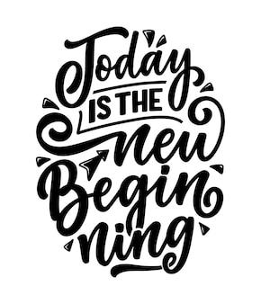 Aujourd'hui est le nouveau lettrage de départ