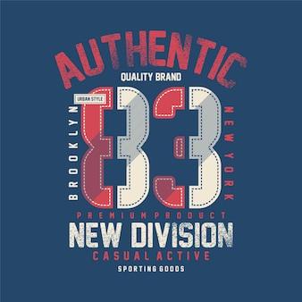 Authentique nouvelle division typographie graphique t-shirt design vectoriel illustration style décontracté