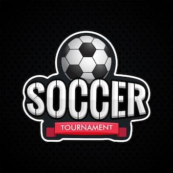 Autocollant style texte tournoi de football avec ballon de foot illustrati