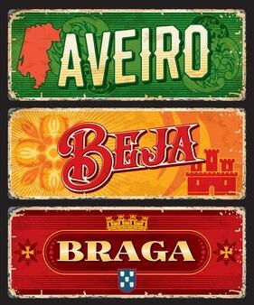 Aveiro, braga, beja, plaques vectorielles de la province portugaise et panneaux d'étain. districts du portugal, plaques rouillées en métal et panneaux en étain avec slogan de la ville, drapeaux et monuments de voyage ou de tourisme